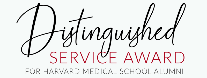 Distinguished Service Award for Harvard Medical School Alumni